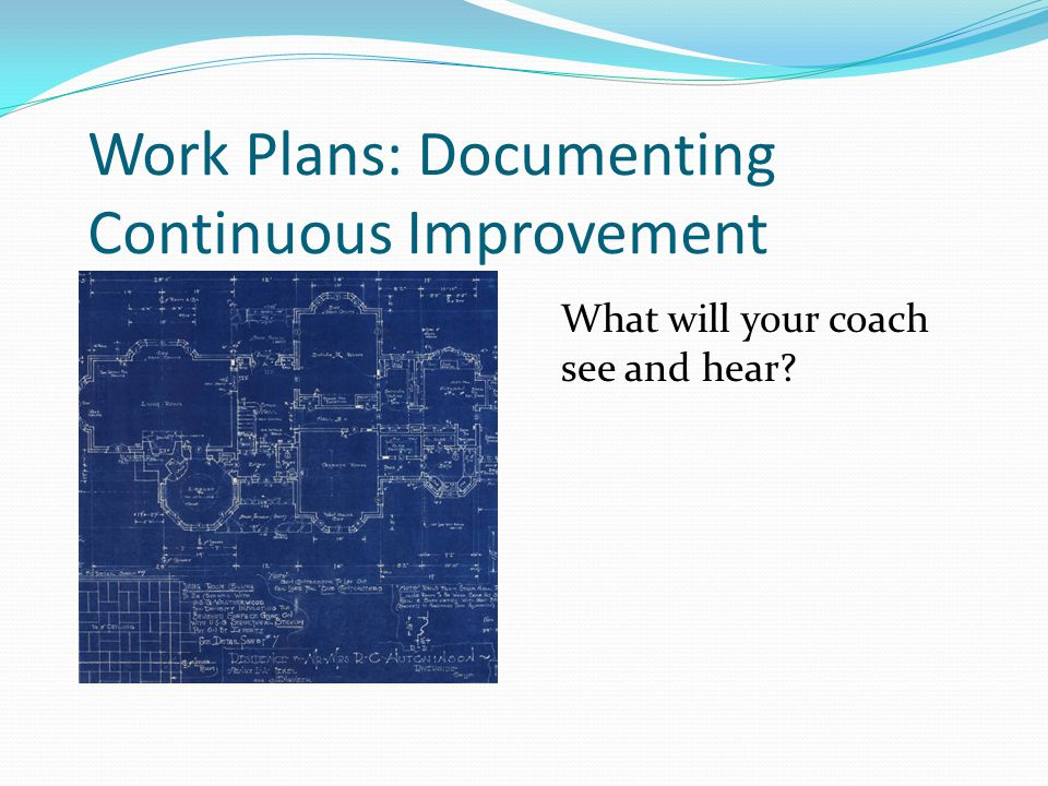 Work Plans: Documenting Continuous Improvement