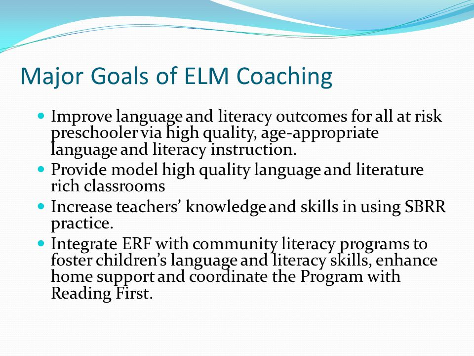 Major Goals of ELM Coaching