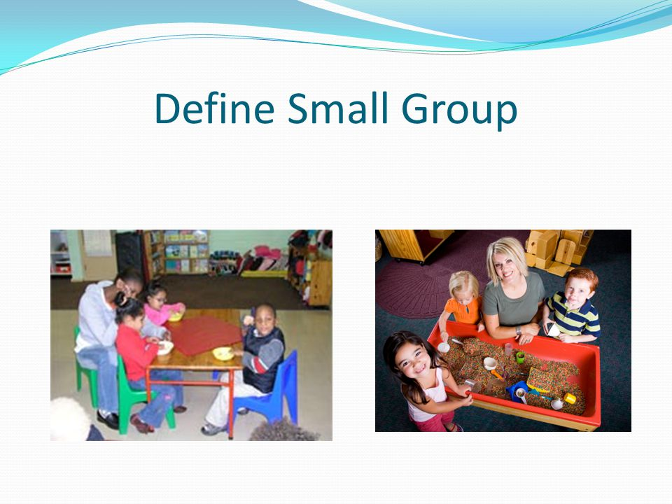 Define Small Group