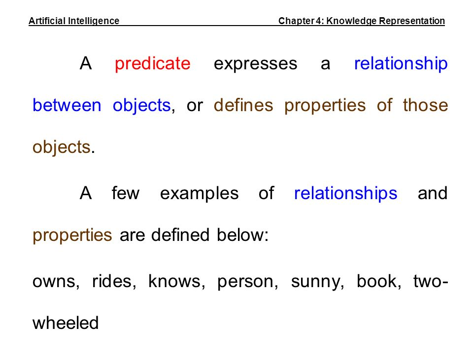 Artificial Intelligence Chapter 4: Knowledge Representation
