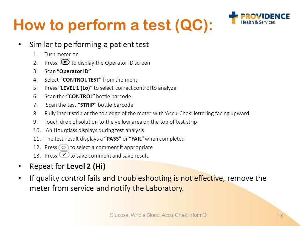 How to perform a test (QC):