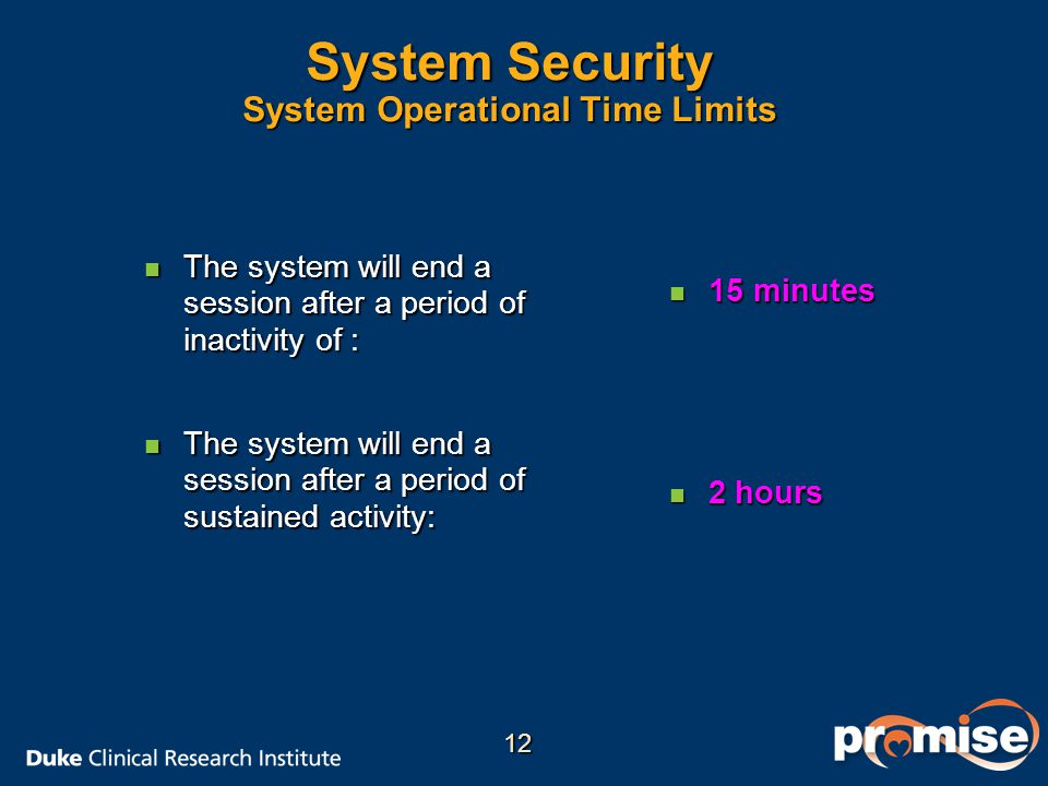 System Security System Operational Time Limits