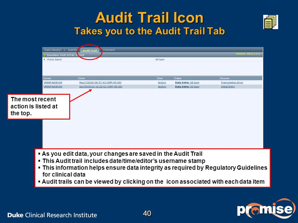 Audit Trail Icon Takes you to the Audit Trail Tab