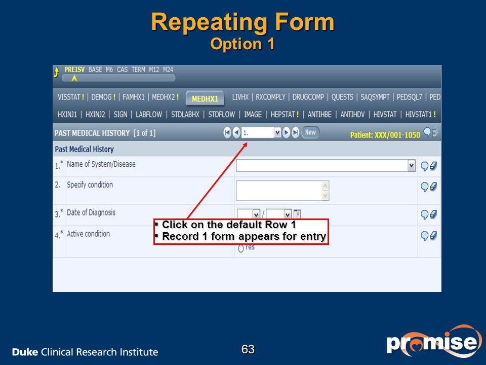 Repeating Form Option 1 63 Click on the default Row 1
