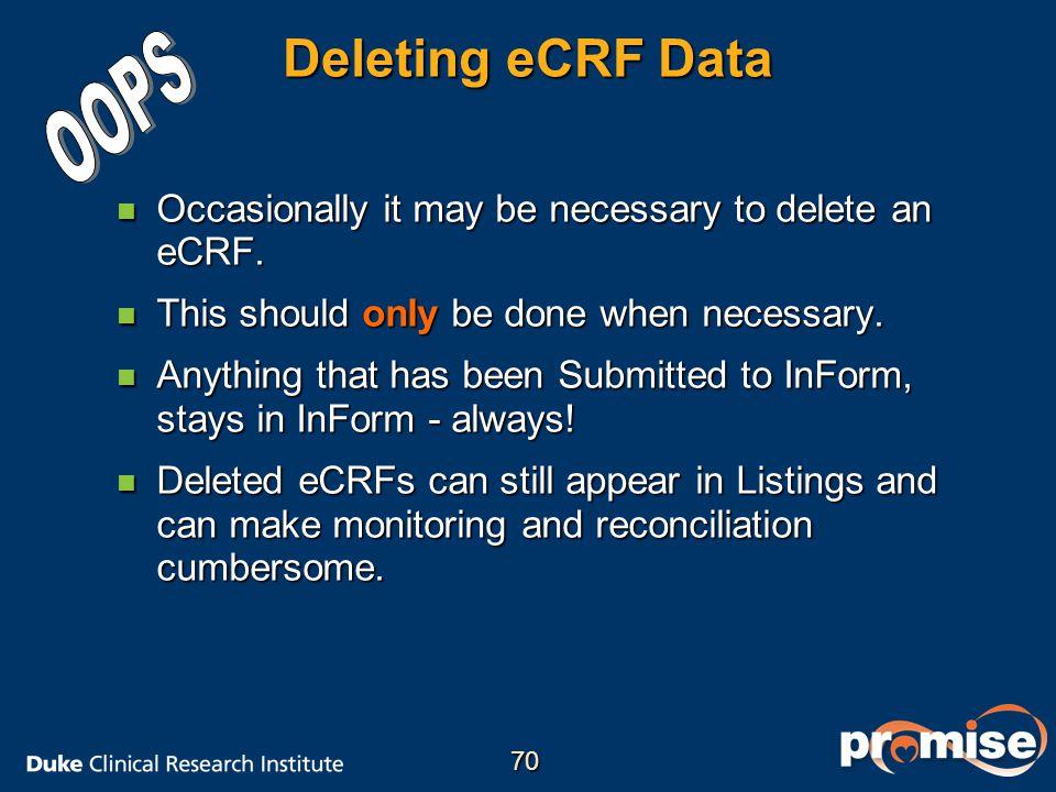 Deleting eCRF Data OOPS