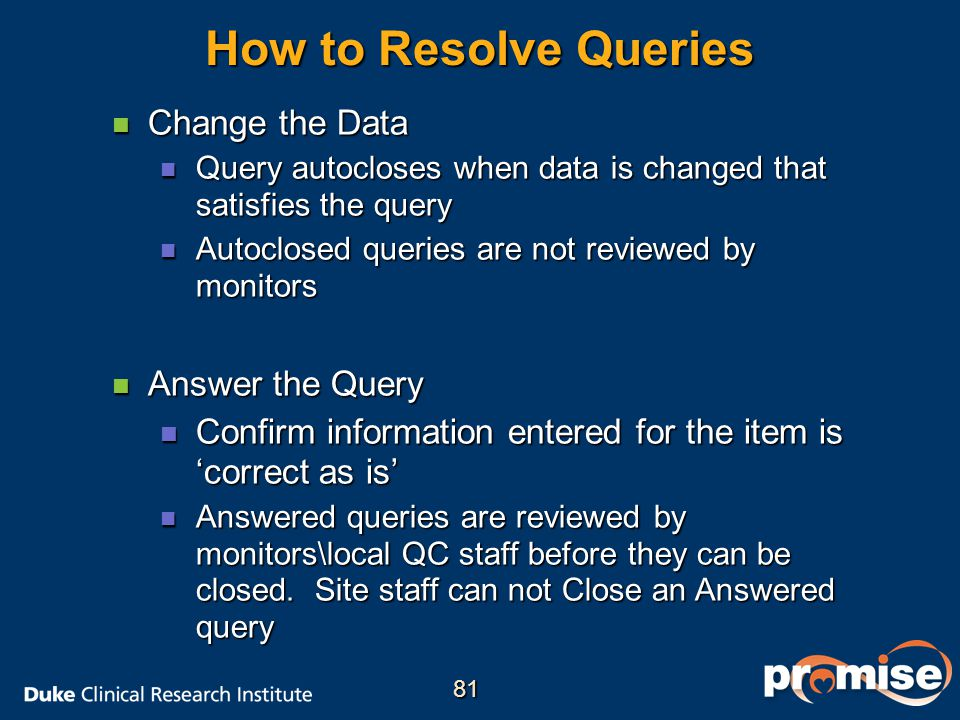 How to Resolve Queries Change the Data Answer the Query