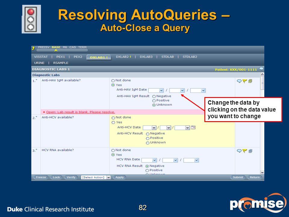 Resolving AutoQueries – Auto-Close a Query