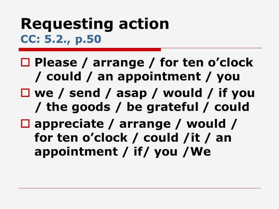 Requesting action CC: 5.2., p.50