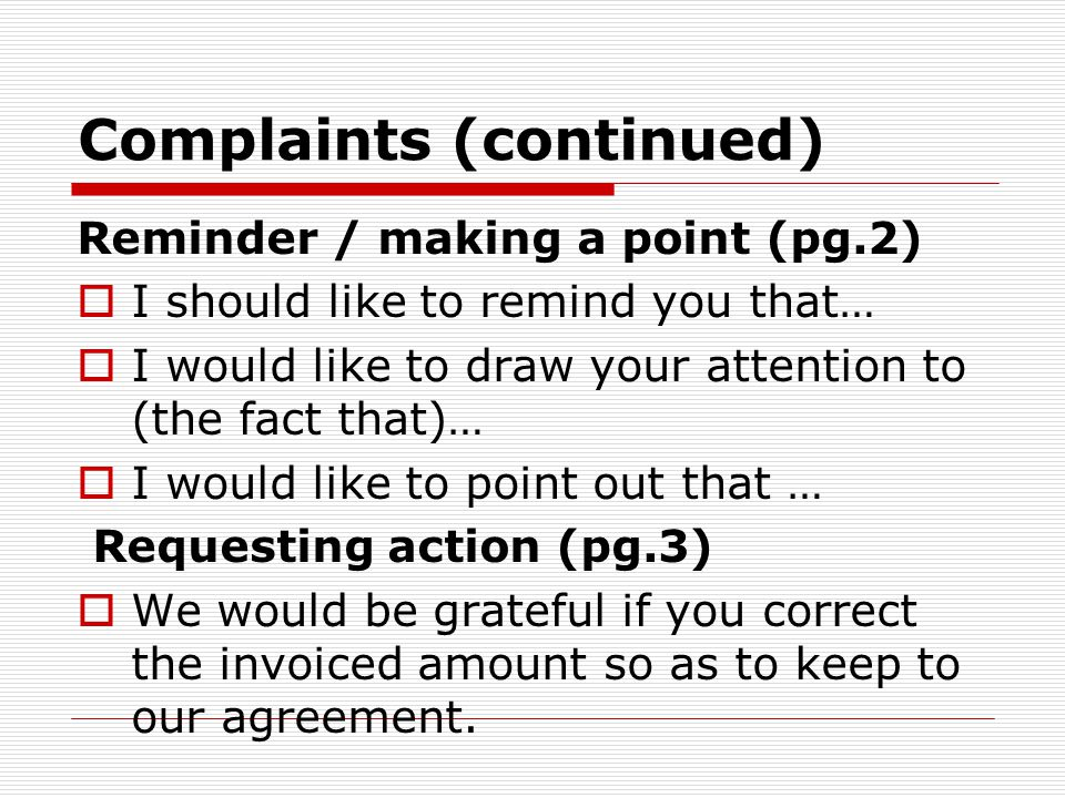 Complaints (continued)