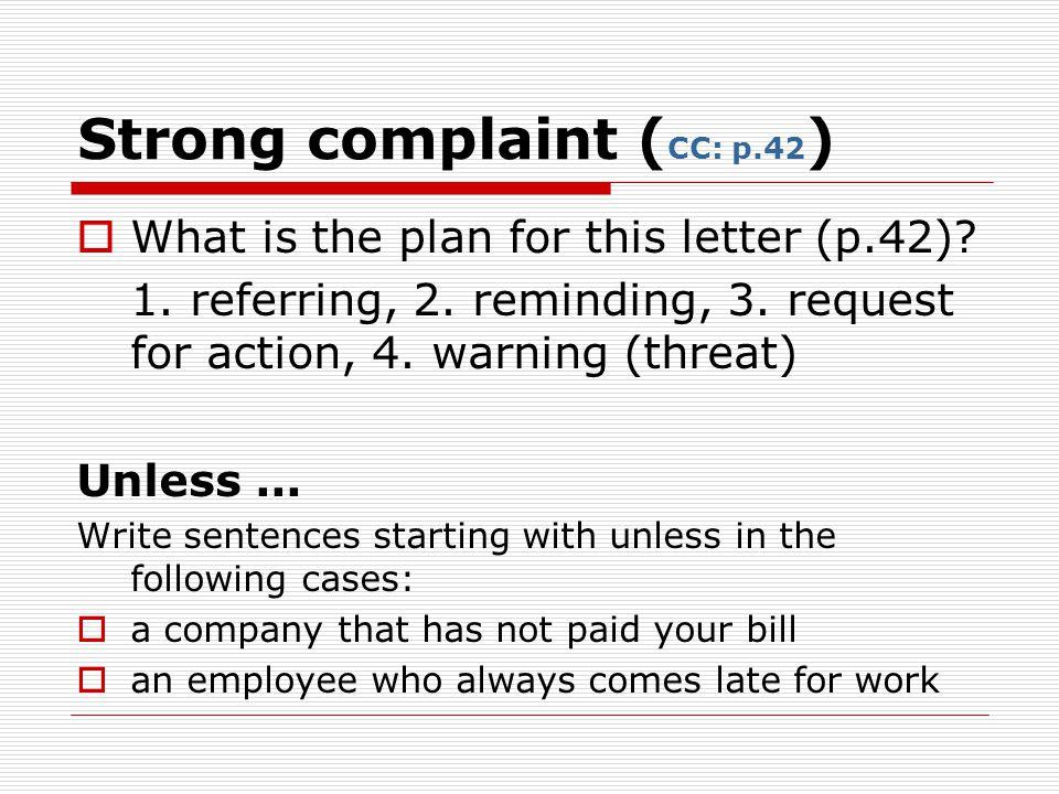 Strong complaint (CC: p.42)