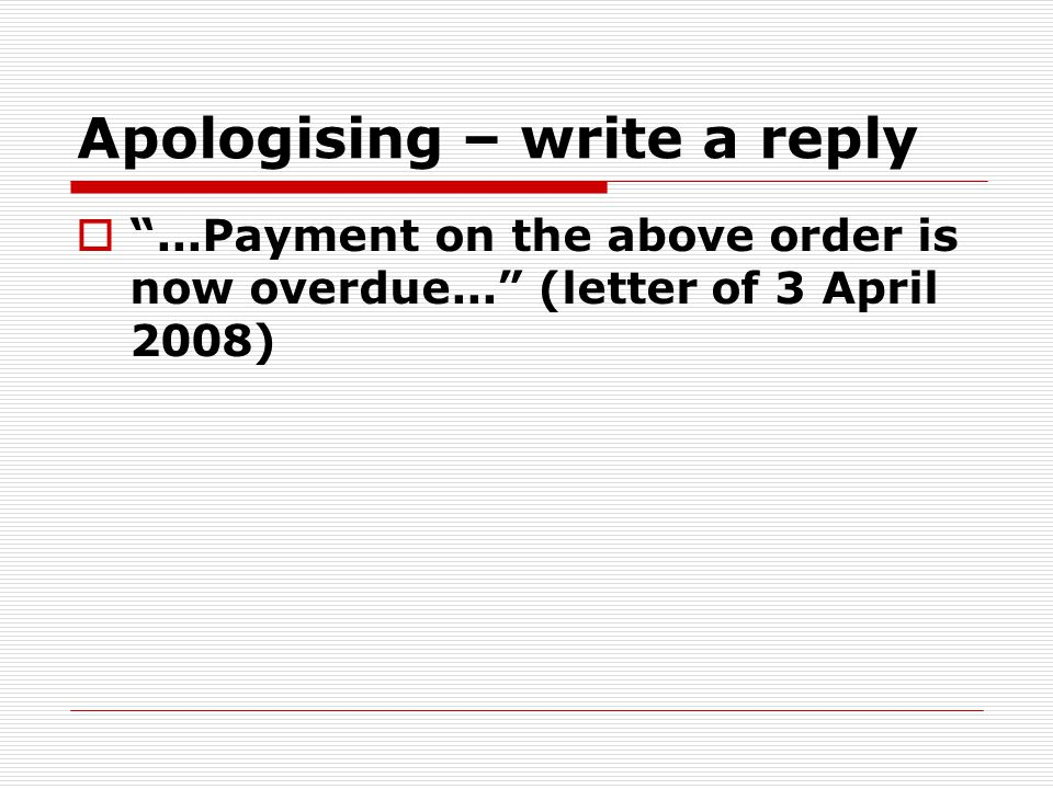 Apologising – write a reply