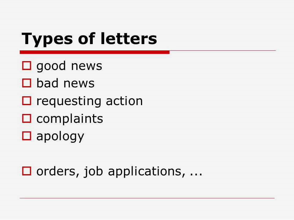 Types of letters good news bad news requesting action complaints