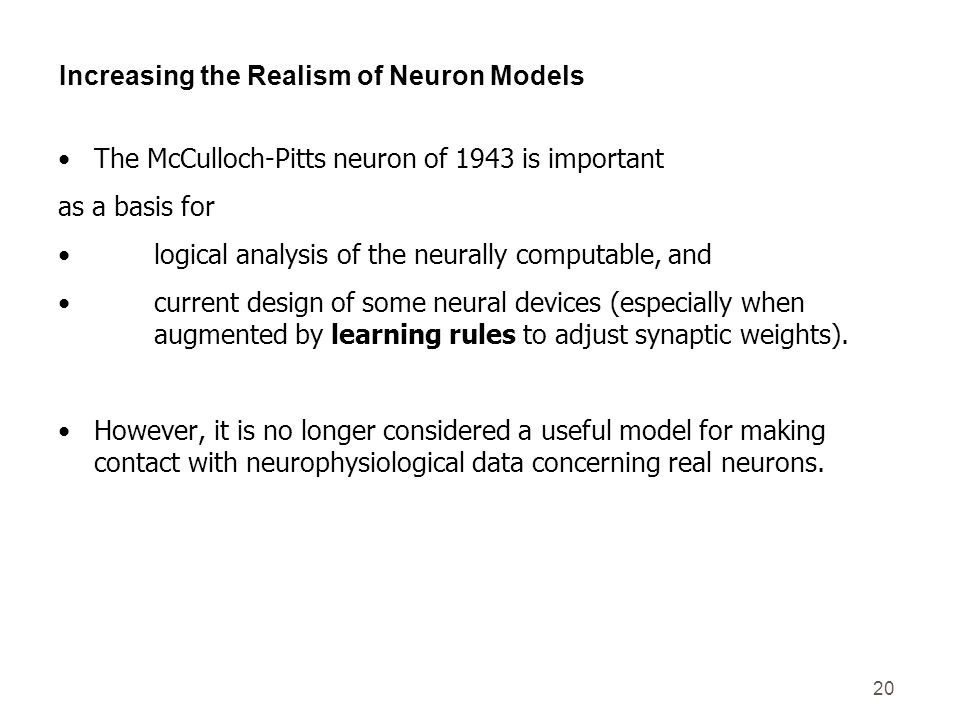 Increasing the Realism of Neuron Models