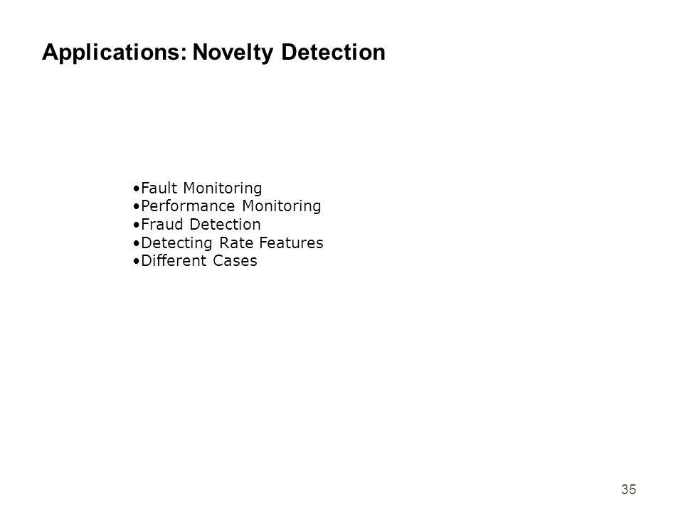Applications: Novelty Detection