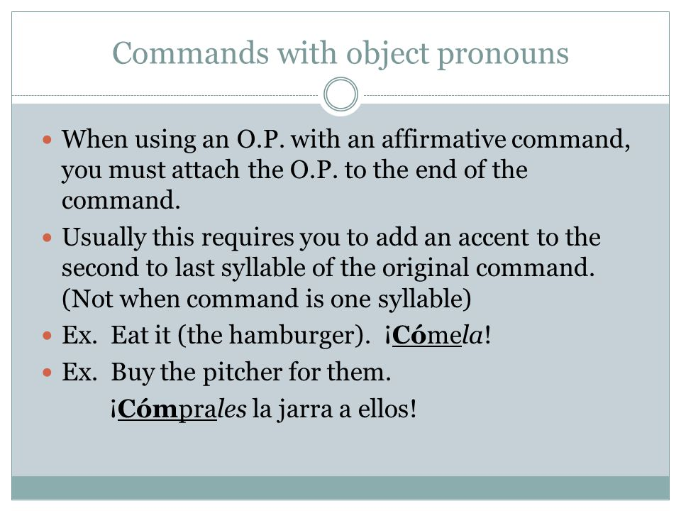 Commands with object pronouns