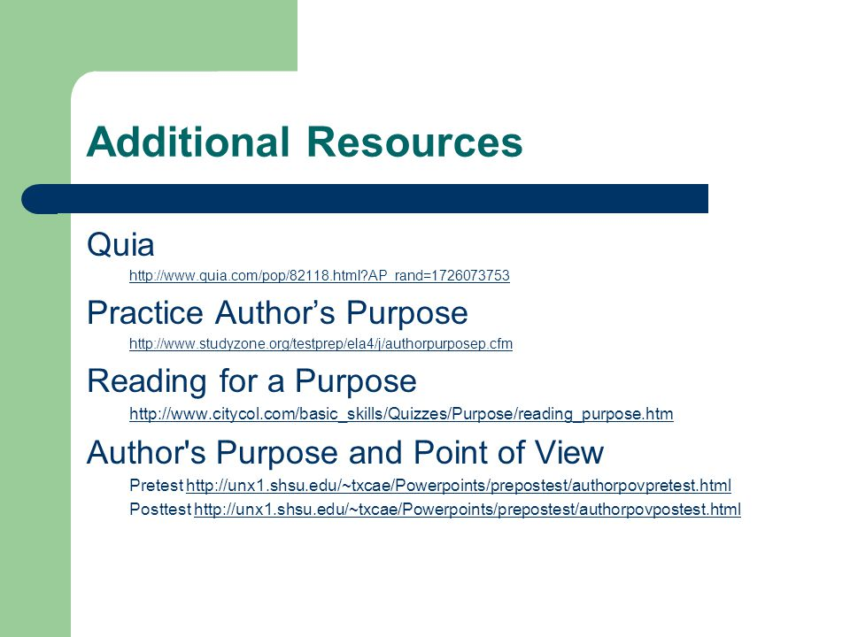 Additional Resources Quia Practice Author's Purpose