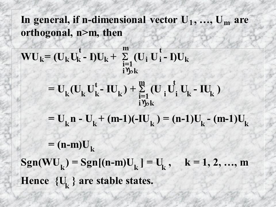 In general, if n-dimensional vector U , …, U are