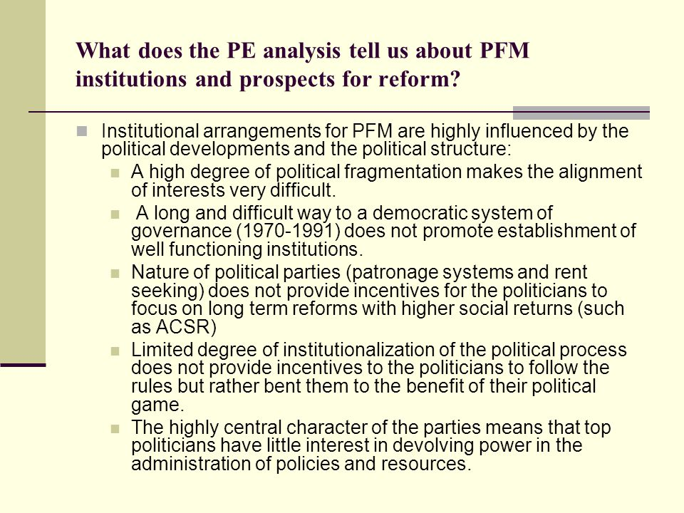 What does the PE analysis tell us about PFM institutions and prospects for reform