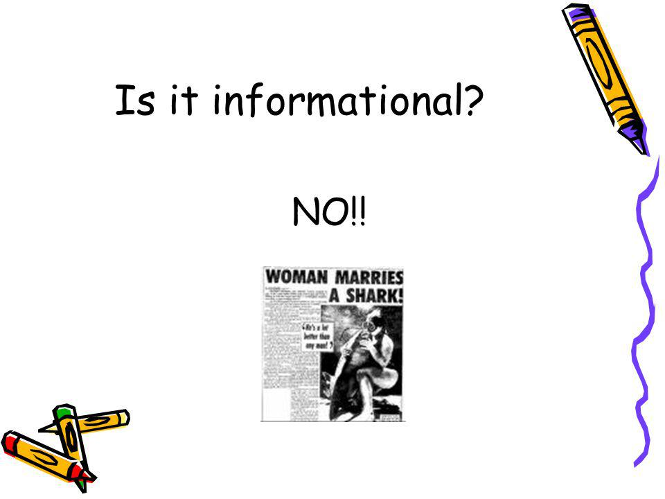 Is it informational NO!!