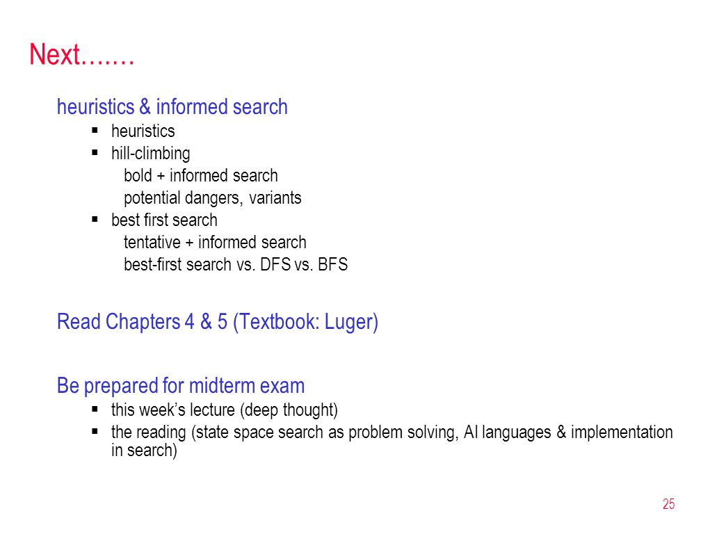 Next….… heuristics & informed search