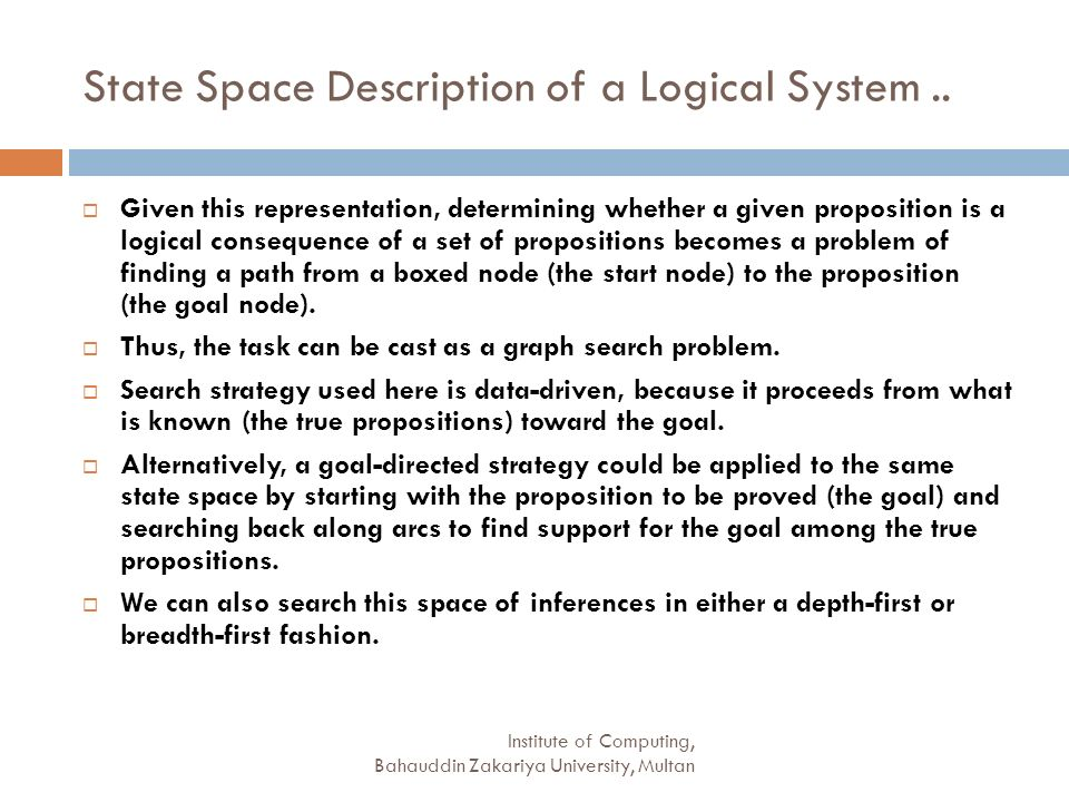 State Space Description of a Logical System ..