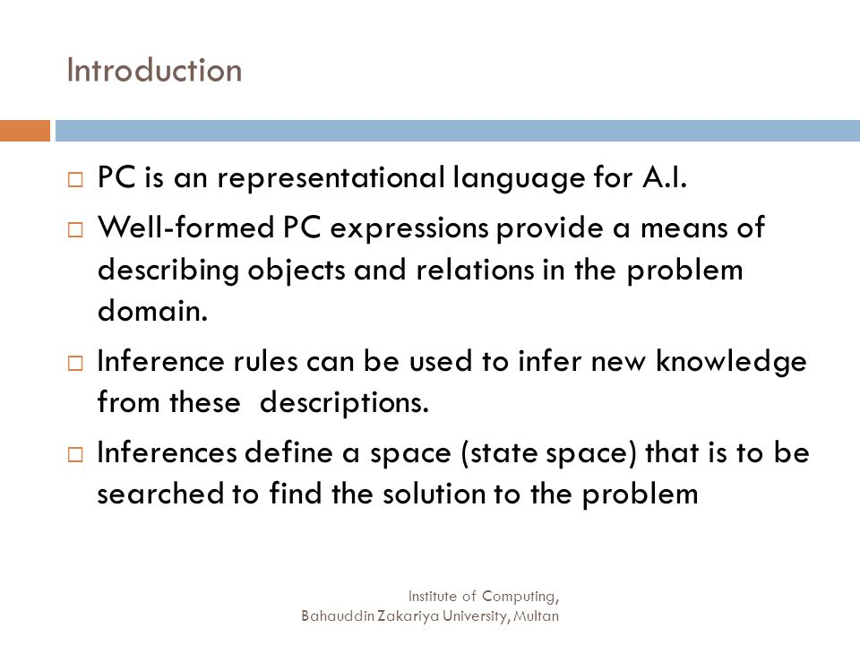 Introduction PC is an representational language for A.I.