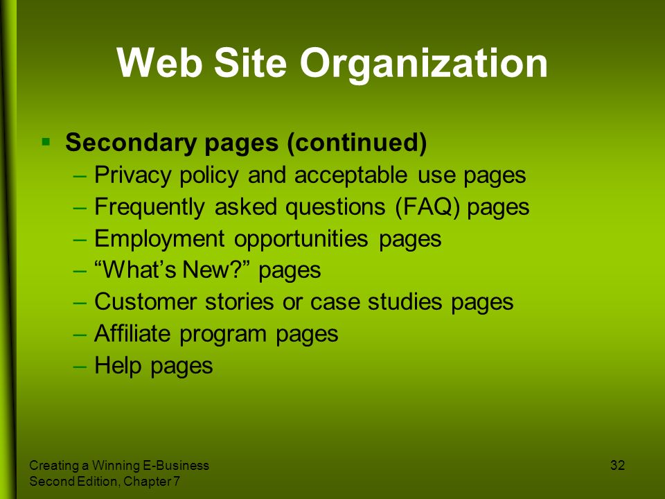 Web Site Organization Secondary pages (continued)