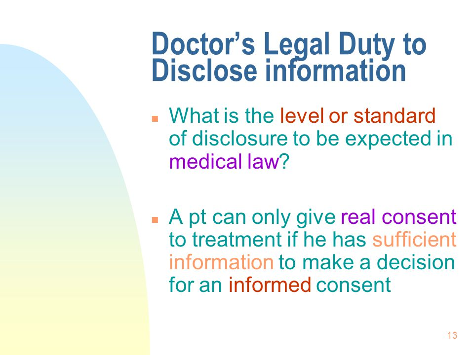 Doctor's Legal Duty to Disclose information