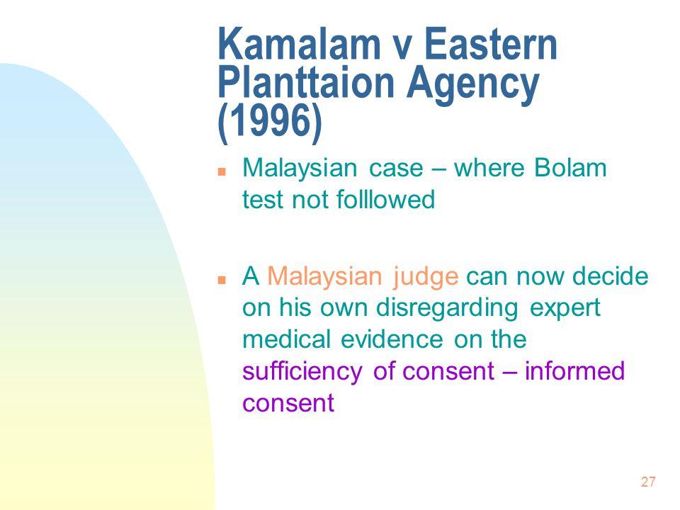 Kamalam v Eastern Planttaion Agency (1996)