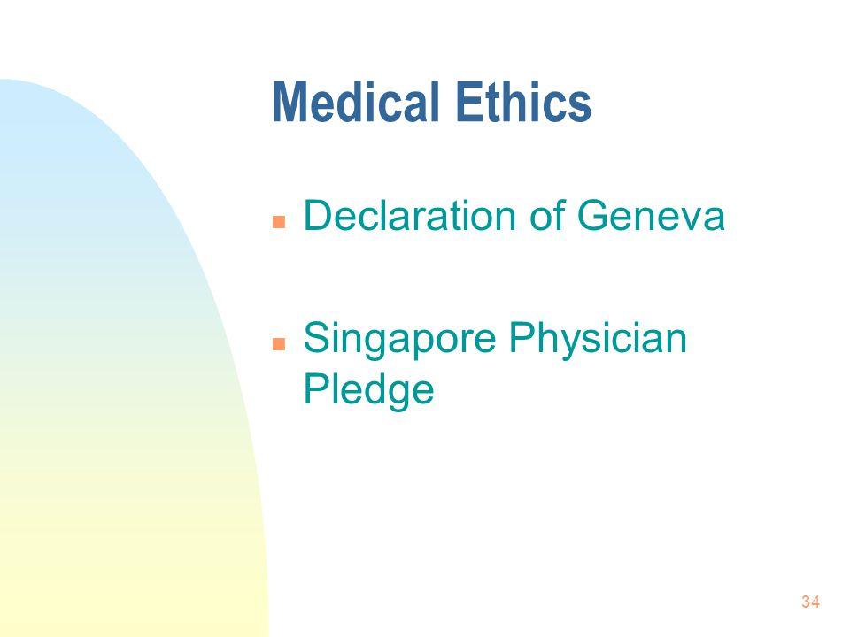 Medical Ethics Declaration of Geneva Singapore Physician Pledge