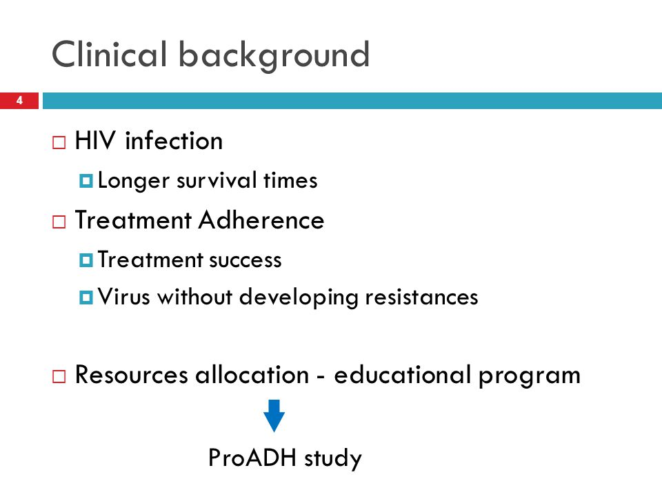 Clinical background HIV infection Treatment Adherence