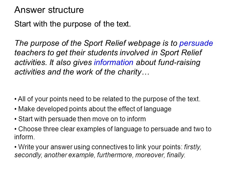 Answer structure Start with the purpose of the text.