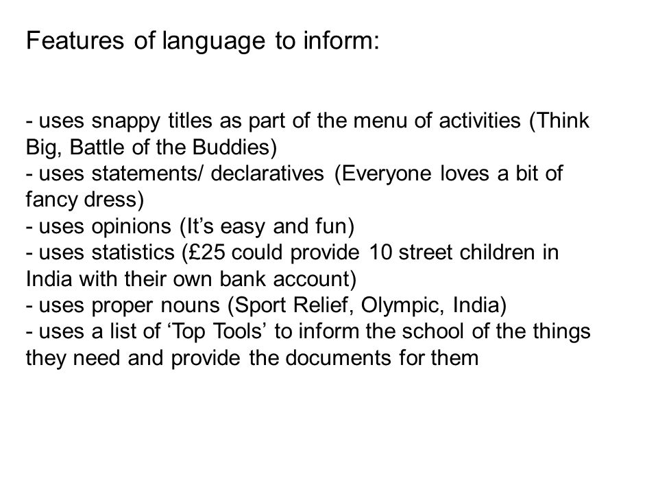 Features of language to inform:
