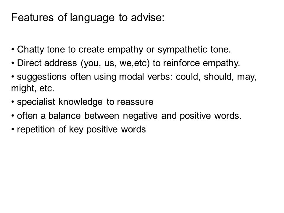 Features of language to advise: