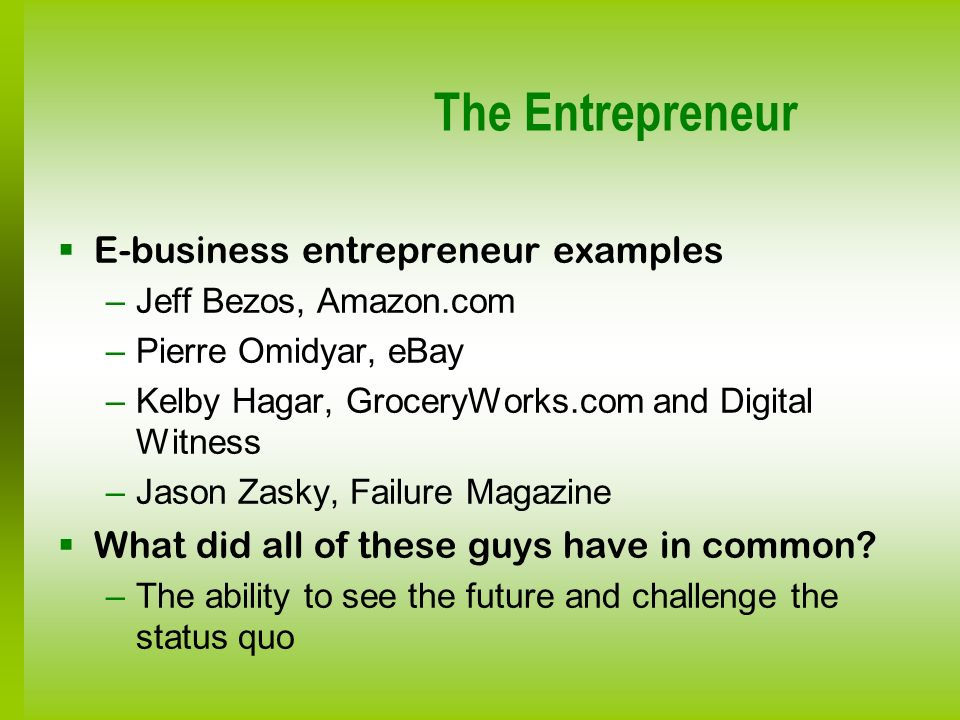 The Entrepreneur E-business entrepreneur examples
