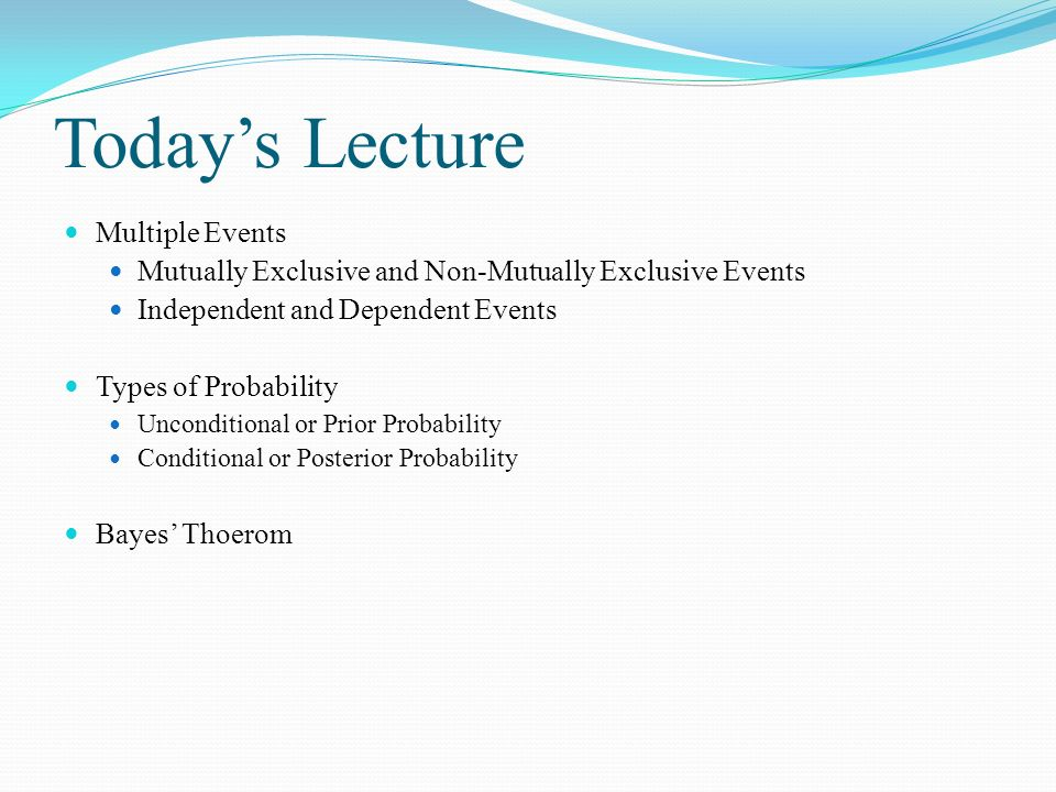 Today's Lecture Multiple Events