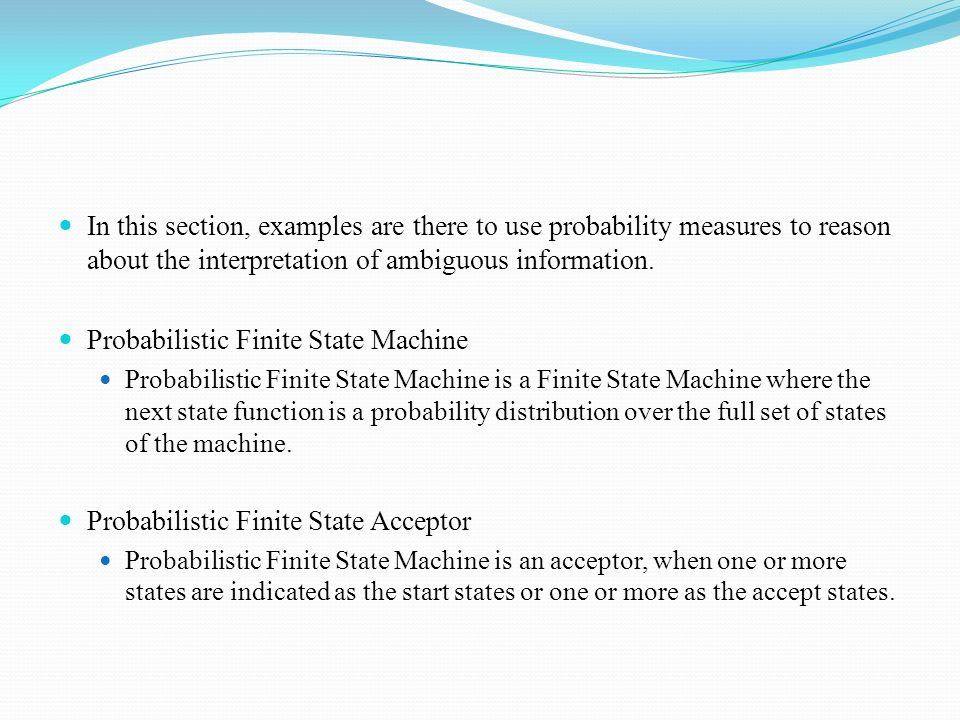 Probabilistic Finite State Machine