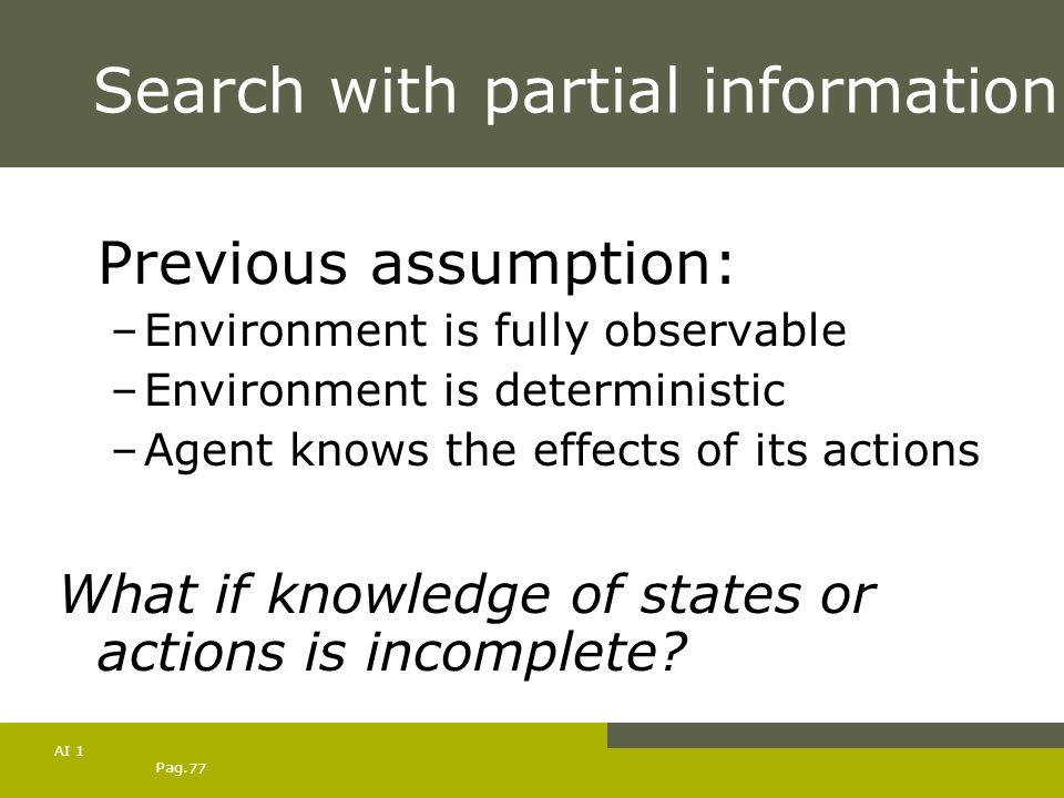 Search with partial information