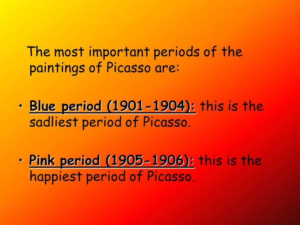 The most important periods of the paintings of Picasso are: