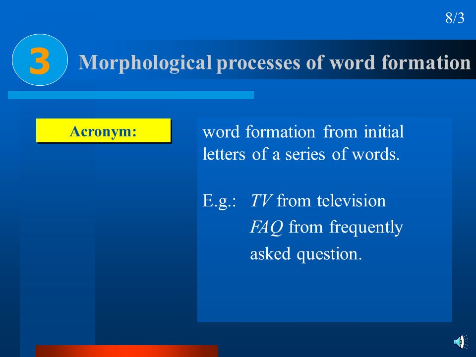 3 Morphological processes of word formation