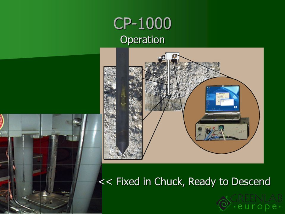 CP-1000 Operation << Fixed in Chuck, Ready to Descend