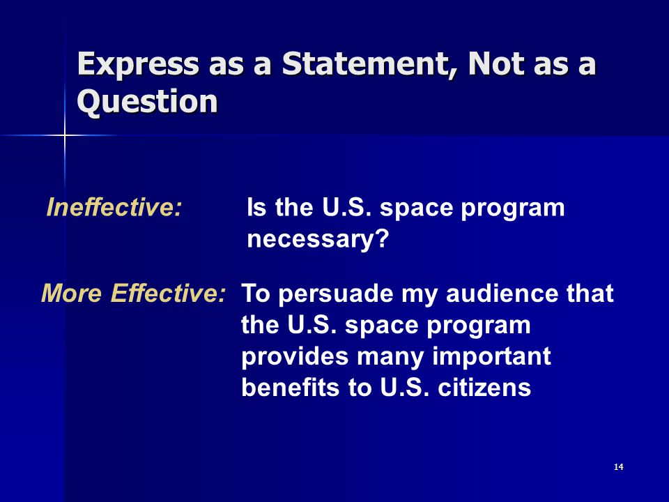 Express as a Statement, Not as a Question