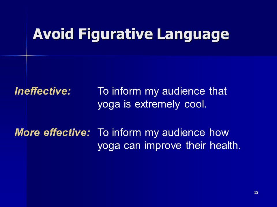 Avoid Figurative Language