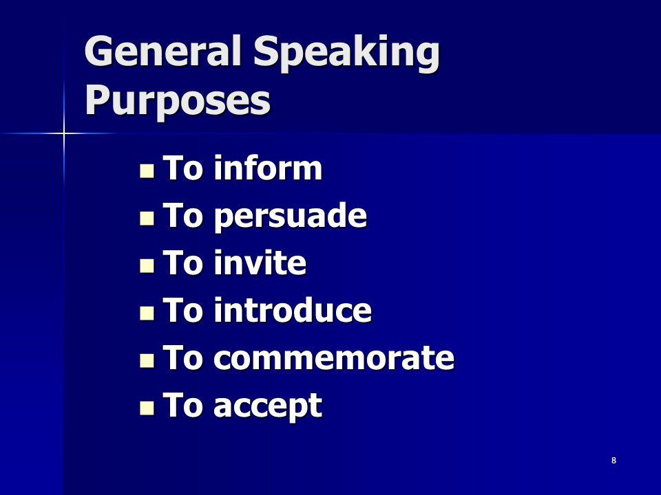 General Speaking Purposes