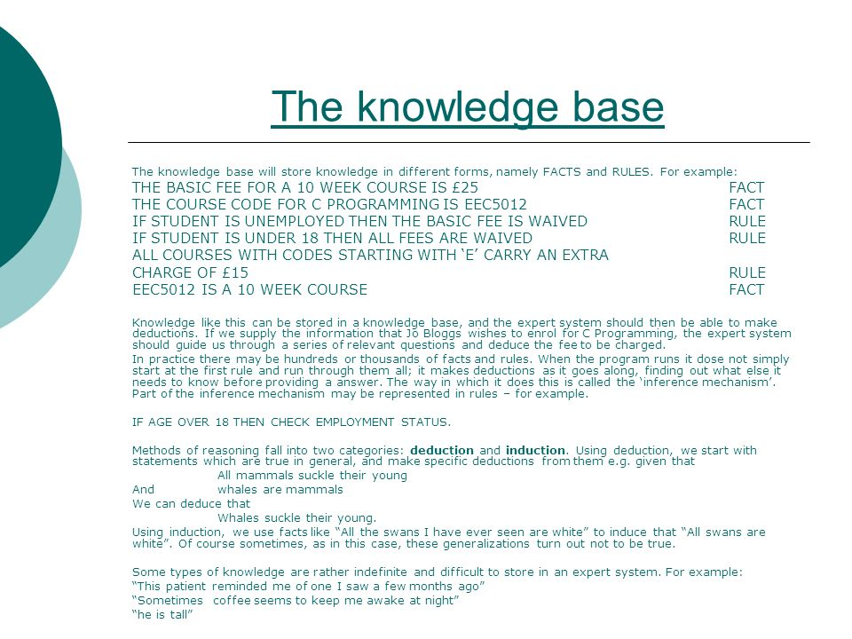 The knowledge base THE BASIC FEE FOR A 10 WEEK COURSE IS £25 FACT