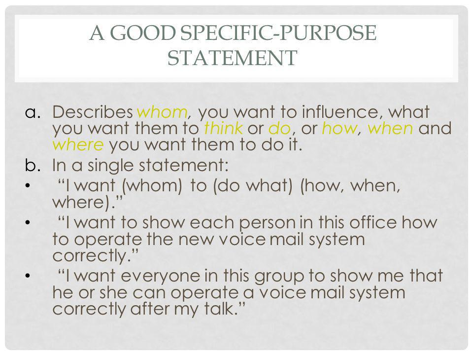 A Good Specific-Purpose Statement