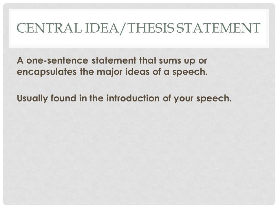 Central Idea/Thesis Statement