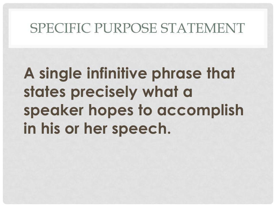 Specific Purpose Statement
