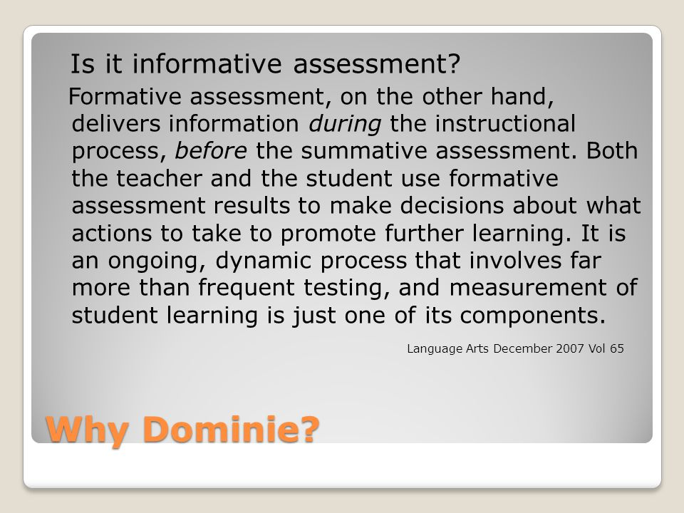 Why Dominie Is it informative assessment