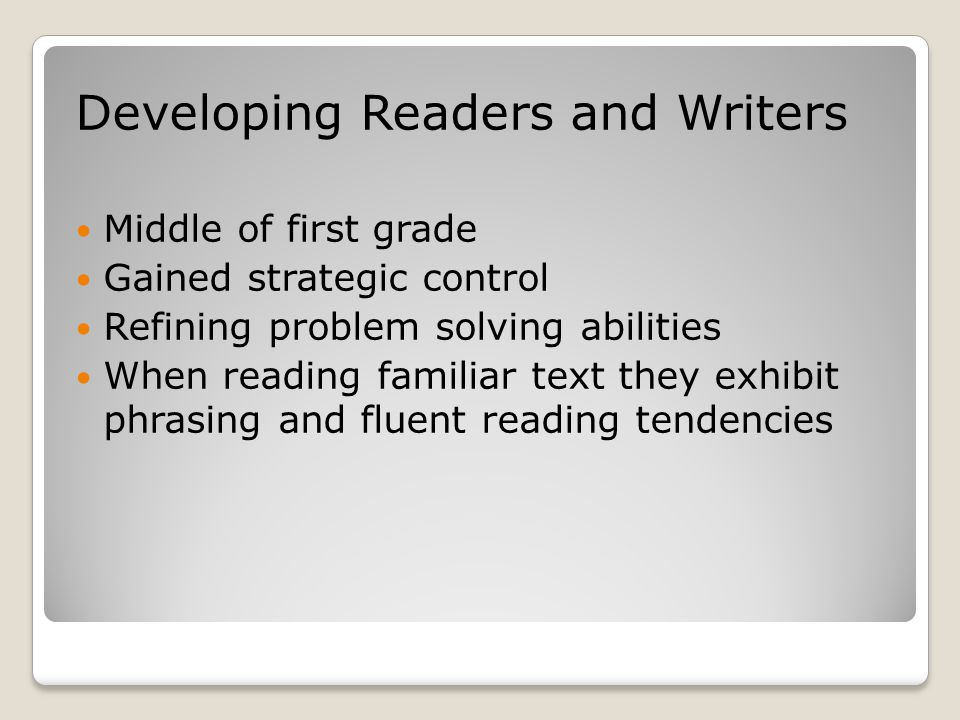 Developing Readers and Writers